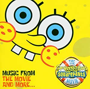 the Spongebob Squarepants (music from the movie & more...)