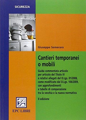 Cantieri temporanei o mobili (Salute e sicurezza sul lavoro)
