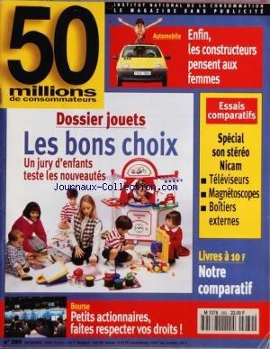 50 MILLIONS DE CONSOMMATEURS [No 289] du 01/11/1995 - AUTO - ENFIN LES CONSTRUCTEURS PENSENT AUX FEMMES - SPECIAL SON STEREO NICAM - DOSSIERS JOUETS - LES BONS CHOIX - BOURSE - PETITS ACTIONNAIRES - FAITES RESPECTER VOS DROITS