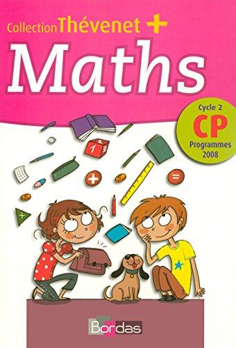 Thévenet + CP • Fichier de l'élève • Programmes 2008 (2e édition)