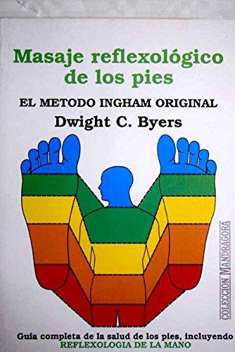 Masaje reflexologico de los pies por Dwight C. Byers