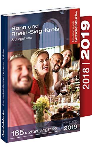 Gutscheinbuch Bonn mit Rhein-Sieg-Kreis & Umgebung 2018/19 19. Auflage – gültig ab sofort bis 01.12.2019 | Exklusive Gutscheine für Gastronomie, Wellness, Shopping und vieles mehr.