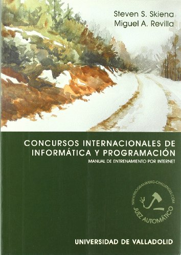 Concurso internaciónales de informática y programación : manual de entrenamiento por Internet
