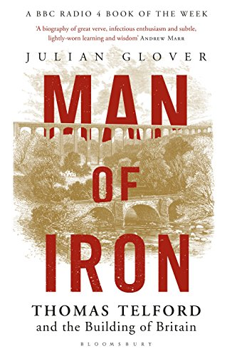 Image of Man of Iron: Thomas Telford and the Building of Britain