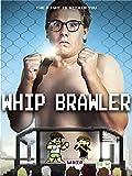Whip Brawler [OV]
