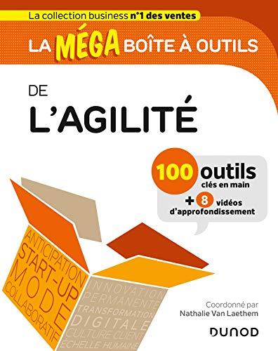 La MEGA boîte à outils de l'Agilité par  Nathalie Van Laethem