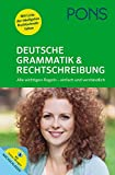 PONS Deutsche Grammatik & Rechtschreibung - Alle wichtigen Regeln - einfach und verständlich - Franz Kafka