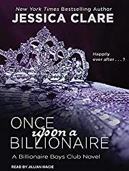 Once Upon a Billionaire (Billionaire Boys Club) by Jessica Clare (2014-08-12)