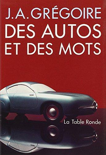 Des autos et des mots par J.-A. Grégoire