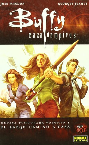 BUFFY CAZAVAMPIROS 8ª TEMPORADA. VOL. 1. EL LARGO CAMINO A CASA (MADE IN HELL)