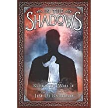 In the Shadows by Kiersten White (2014-04-29)