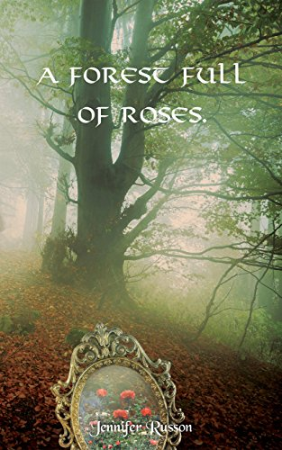 A Forest Full of Roses (English Edition)