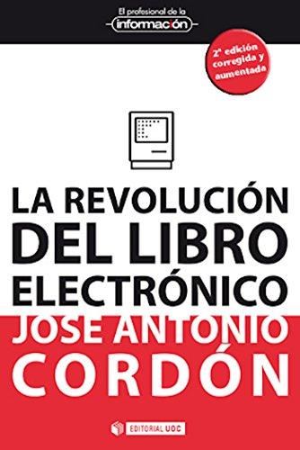 La revolución del libro electrónico (EL PROFESIONAL DE LA ...