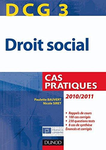 DCG 3 - Droit social 2010/2011 - 3e éd. : Cas pratiques