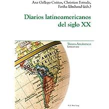 Diarios latinoamericanos del siglo XX (Trans-Atlántico / Trans-Atlantique nº 13)