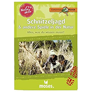 Moses 108344 Natur aktiv: Schnitzeljagd und andere Spiele in der Natur