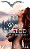 Wind Called: Dragon Mage book V (The Dragon Mage Series 5)