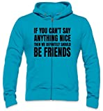 Photo de If You Can't Say Anything Nice Then We Definetely Should Be Friends Slogan Mens Zipper Hoodie par Styleart