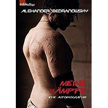 Meine Kämpfe: Eine Autobiographie