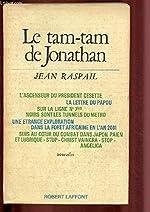 LE TAM-TAM DE JONATHAN de Jean Raspail