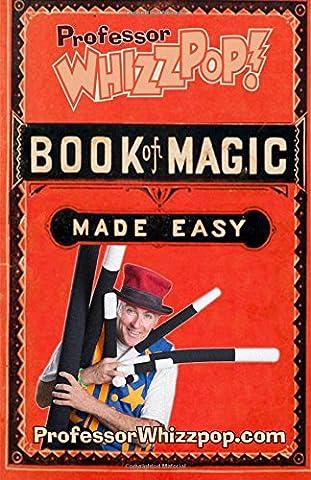 Magic Tricks - Professor Whizzpop Book of Magic: Learn over