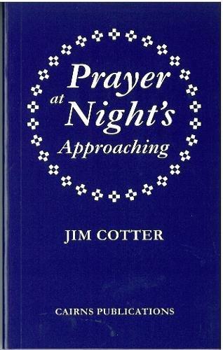 Prayer at Night's Approaching