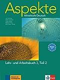 Aspekte 3 (C1) in Teilbänden - Lehr- und Arbeitsbuch 3, Teil 2: Mittelstufe Deutsch