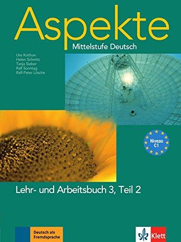 Aspekte 3 (C1): Mittelstufe Deutsch. Lehr- und Arbeitsbuch Teil 2 mit 2 Audio-CDs (Arb-teile)