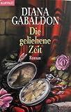 Die geliehene Zeit von Diana Gabaldon (1998) Taschenbuch