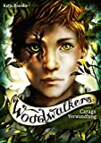 Woodwalkers. Carags Verwandlung