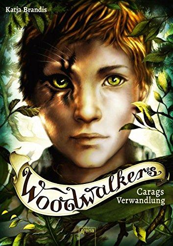 Woodwalkers 01 Carags Verwandlung