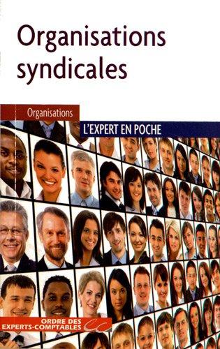 Organisations syndicales : Aspects juridiques, fiscaux, sociaux et comptables
