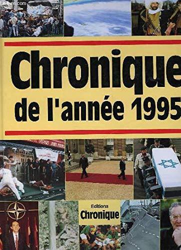 Chronique de l'année. : Chronique de l'année 1995