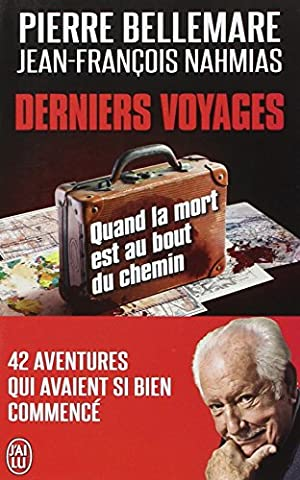 Le Dernier Voyage - Derniers
