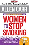 Illustrated Easy Way for Women to Stop Smoking: A Liberating Guide to a Smoke-free Future