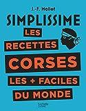 Simplissime Les recettes corses les + faciles du monde