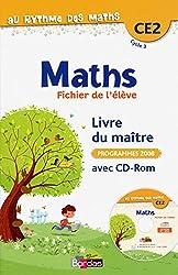 Au rythme des maths CE2  Livre du maître associé au fichier de l'élève