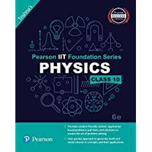 Pearson IIT Foundation Physics Class 10 (Old Edition)