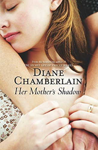 [Her Mother's Shadow (Keeper Trilogy)] [By: Chamberlain, Diane] [October, 2012] - Keeper Mother