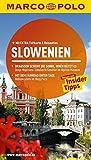MARCO POLO Reiseführer Slowenien: Reisen mit Insider-Tipps. Mit EXTRA Faltkarte & Reiseatlas