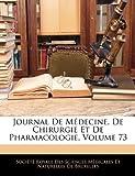 Image de Journal de Medecine, de Chirurgie Et de Pharmacologie, Volume 73