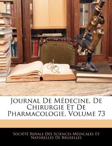 Journal de Medecine, de Chirurgie Et de Pharmacologie, Volume 73