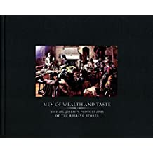 Men of Wealth and Taste: The Beggars Banquet Photographs of the Rolling Stones