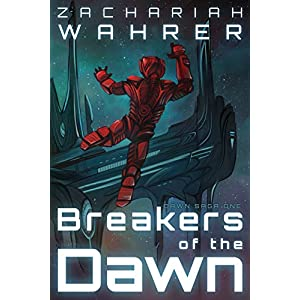 Breakers of the Dawn (Dawn Saga Book 1)
