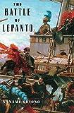 The Battle of Lepanto (Eastern Mediterranean Trilogy)