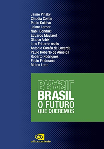 Brasil: o futuro que queremos