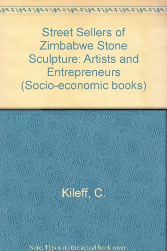 street-sellers-of-zimbabwe-stone-sculpture-artists-and-entrepreneurs-socio-economic-books
