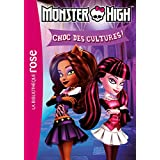 Monster High 12 - Choc des cultures !