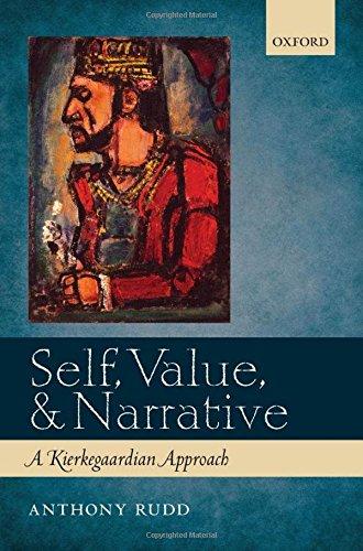 Self, Value, and Narrative: A Kierkegaardian Approach