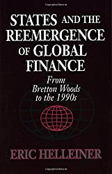 States and the Reemergence of Global Finance: From Bretton Woods to the 1990s